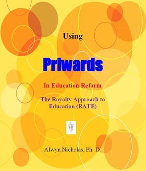 Using Priwards in Education Reform