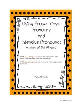 Using Proper Case Pronouns and Intensive Pronouns:  A Week