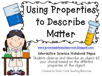 Using Properties to Describe Matter ~ Interactive Science