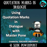 Quotation Marks in Dialogue PowerPoint Lesson