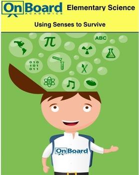 Using Senses to Survive-Interactive Lesson