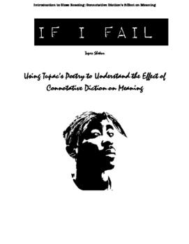 "Using Tupac Shakur's Poem, ""If I Fail"" to Analyze Connotat"