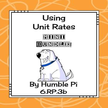 Using Unit Rates Mini Bundle-6.RP.3b
