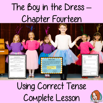 Using Verb Tenses; Complete Lesson  – The Boy in the Dress