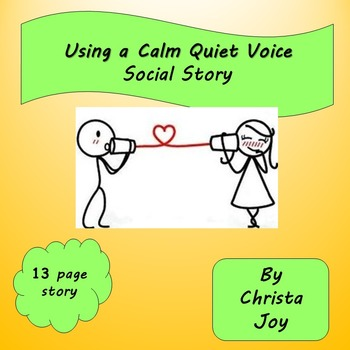 Using a Calm Voice Social Story