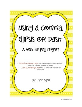Using a Comma, Ellipsis, or Dash for a Pause or Break:  A