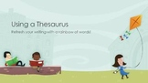 Using a Thesaurus PowerPoint and Activity