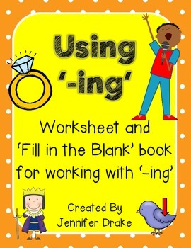 Using '-ing'! Worksheet and Fill in the Blank Book For Wor