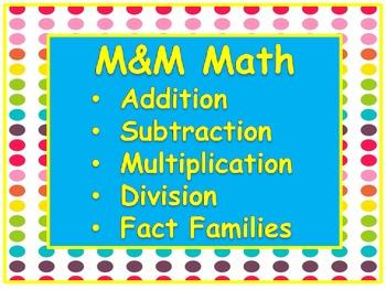 M&M Math - Addition, Subtraction, Multiplication & Divisio