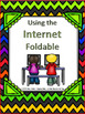 Using the Internet ~ PowerPoint and Foldable