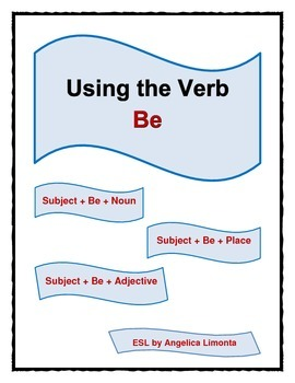 Using the Verb Be