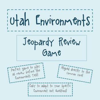 Utah Environments Jeopardy Review Game