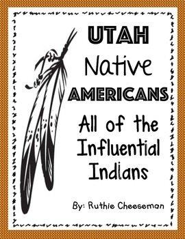 Utah Native Americans: All of the Leaders