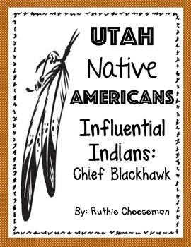 Utah Native Americans: Chief Blackhawk
