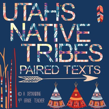 Utah's History: Utah's Five Native Tribes - LEVELED paired