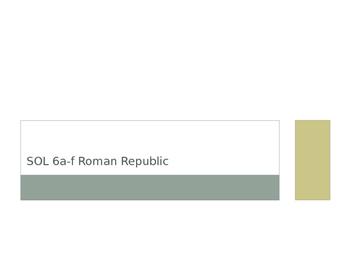 VA WHI.6a-f SOL Powerpoint The Roman Republic