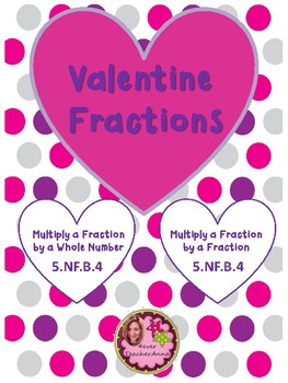 VALENTINES - Multiply Fractions - 4th, 5th, 6th Grade