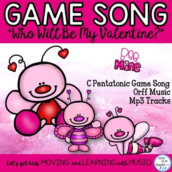 """Music Class Valentine's Song, Game Lesson: """"Who Will Be My"""