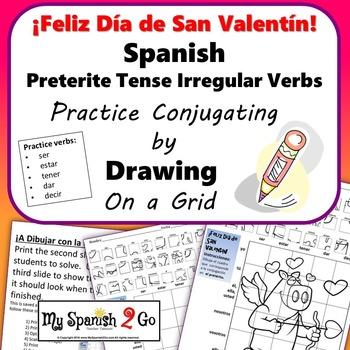 VALENTINE'S DAY SPANISH PRETERITE TENSE IRREGULAR VERBS Dr
