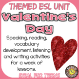 VALENTINE'S DAY ♥For ESL/ELL Students♥ Reading and Writing
