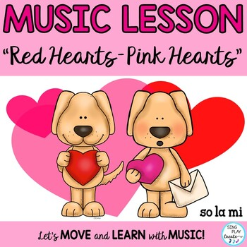 """Kodaly Valentine's Day Song """"Red Hearts"""" K-3"""