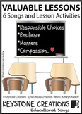 VALUABLE LESSONS ~ 6 Curriculum Songs & Lesson Materials