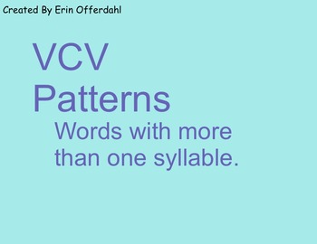 VCV Spelling Pattern