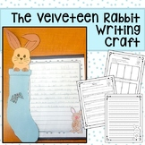 VELVETEEN RABBIT WRITING ACTIVITY AND CRAFT CCSS