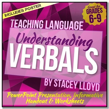 VERBALS (Gerunds, Infinitives and Participles): Teaching Pack