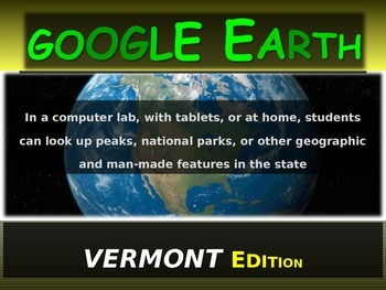 """""""VERMONT"""" GOOGLE EARTH Engaging Geography Assignment (PPT"""