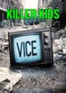 VICE HBO Assassination Nation - Philippines & Killer Kids