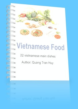 VIETNAMESE FOOD: 22 VIETNAMESE MAIN DISHES