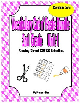 VOCABULARY CUT N' PASTE BUNDLE- Reading Street: UNIT 1-  2