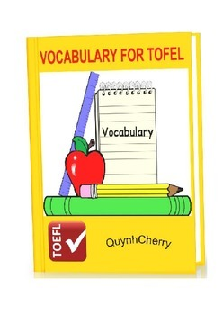VOCABULARY FOR TOEFL