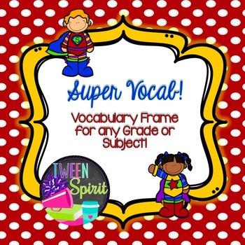{VOCABULARY} Frayer Model VOCABULARY FRAME -for any grade