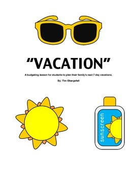 SUMMER VACATION: Budgeting Your Family's Vacation