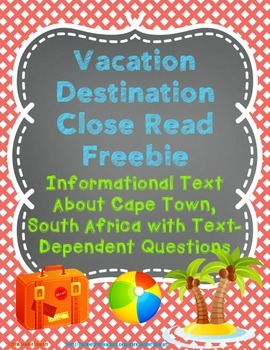 Vacation Destination Close Read Freebie:  Cape Town, South Africa