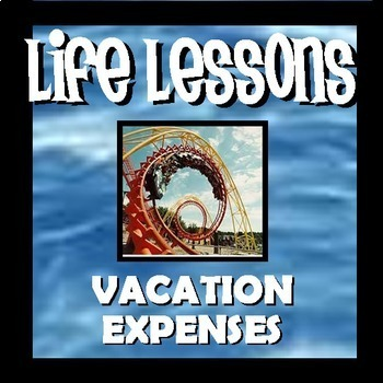 Vacation Expenses - Themeparks - Life Lessons