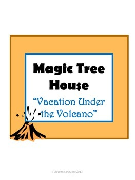 Vacation Under the Volcano Magic Tree House #13 Comprehens