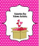 Valentine Boxes Volume Activity Common Core Alligned
