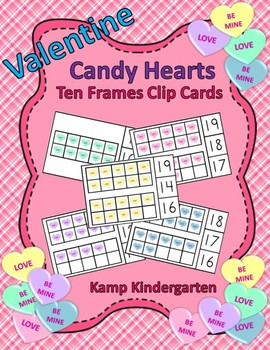 Valentine Candy Hearts Ten Frames Math Centers (Quantities