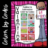Valentine Color by Codes -- Addition/Subtraction