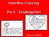 Valentine Coloring - Pre -K / Kindergarten