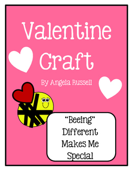 "Valentine Craft ~ ""Beeing"" Different Makes Me Special"