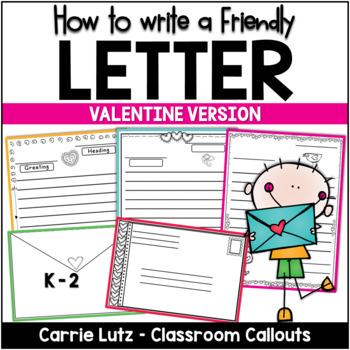 Valentine Friendly Letter Fun ~ Featuring the 5 Parts of a
