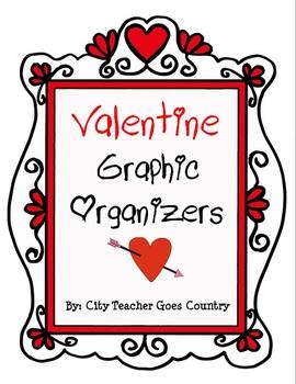 Valentine Graphic Organizers (6 story generic graphic organizers)