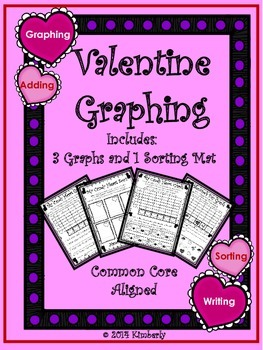 Valentine Graphing & Sorting (Includes: 3 Graphs and 1 Sor