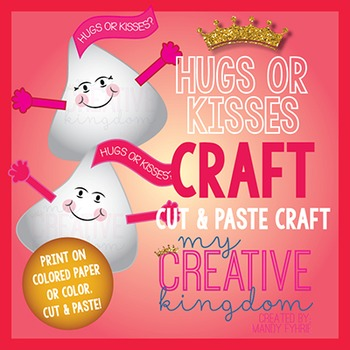 Valentine Hugs or Kisses Craft