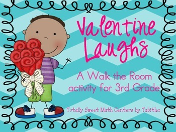 Valentine Laughs- A Math Review and Valentine Joke Walk th