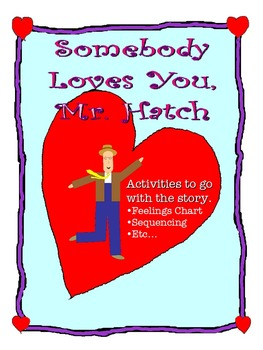 Somebody Loves You, Mr. Hatch - Valentine Literacy Activities